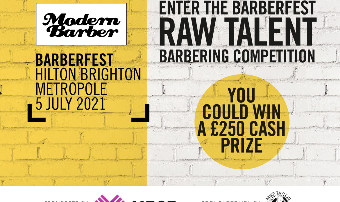 BARBERFEST introduces: Raw Talent Barbering Competition, sponsored by VTCT